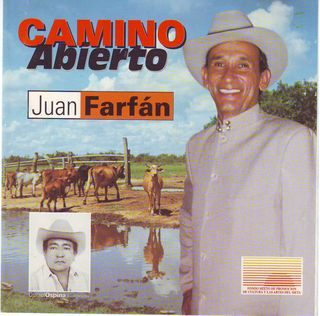 Juan Farfan * Camino Abierto